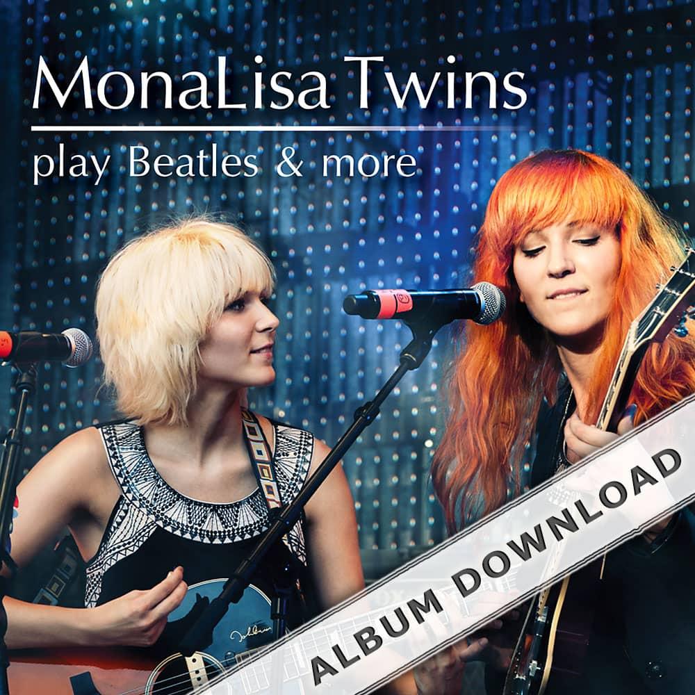 Monalisa twins play beatles & more – album download monalisa twins.