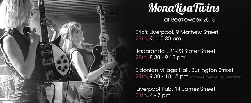 MonaLisa Twins at International Beatle Week 2015 - Show Dates