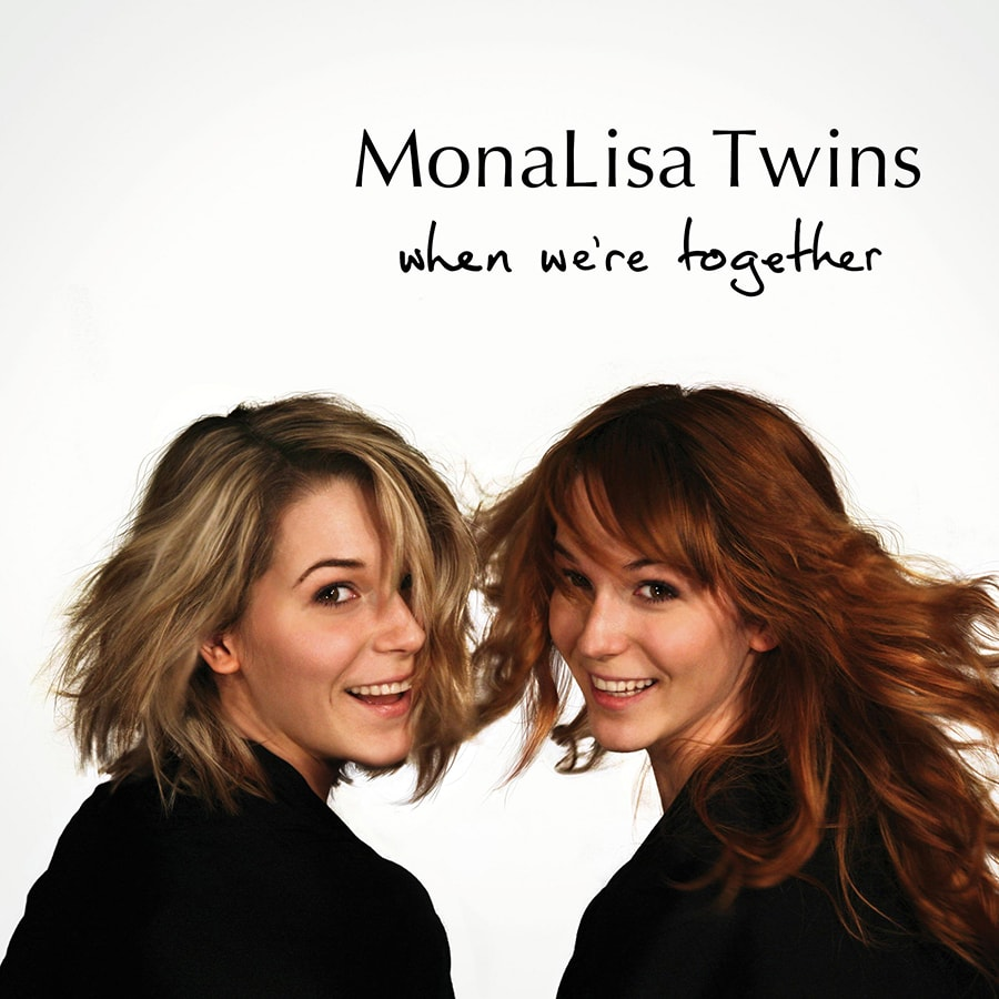 MonaLisa Twins When We're Together album cover 900px